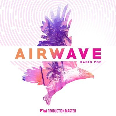 Production Master - Airwave (Radio Pop Loops)