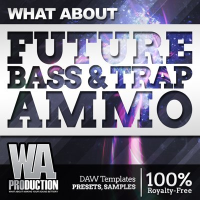 W. A. Production - Future Bass & Trap