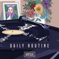 Osaka Sound - Daily Routine Lo-Fi Samples