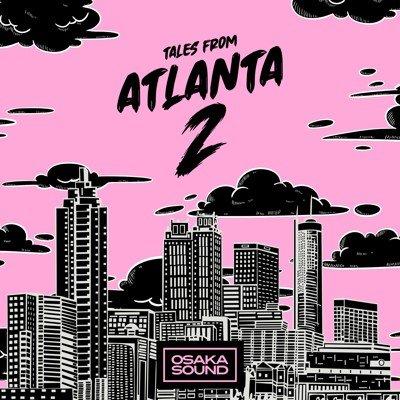 Osaka Sound - Tales From Atlanta 2