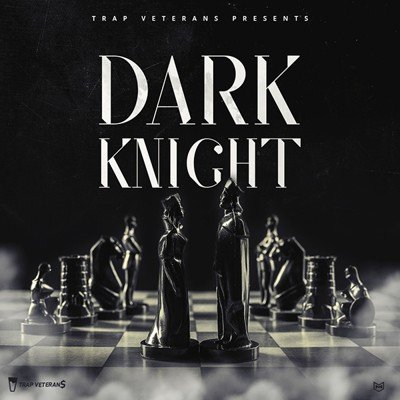 Trap Veterans - Dark Knight