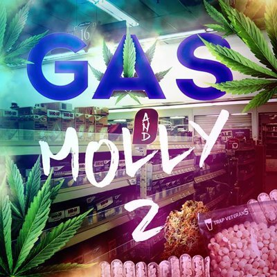 Trap Veterans - Gas and Molly 2