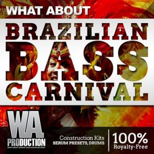 W. A. Production - What About Barzilian Bass Loops