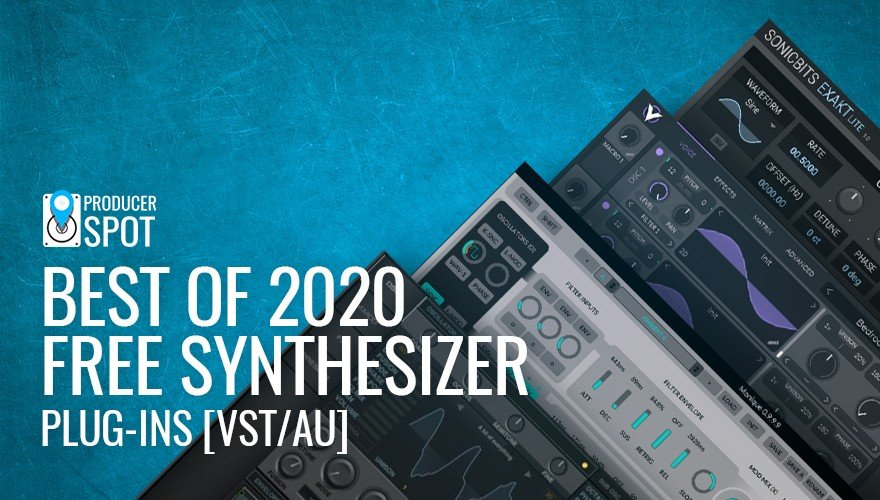 Best Free Synth VST Plugins Of 2020