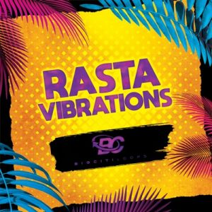 Big Citi Loops - Rasta Vibrations