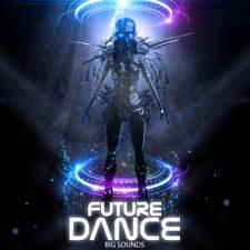 Big Sounds - Future Dance Loops Pack