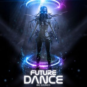 Big Sounds - Future Dance Loops Pack