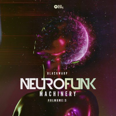 Black Octopus Sound - Neurofunk Machinery Vol 3