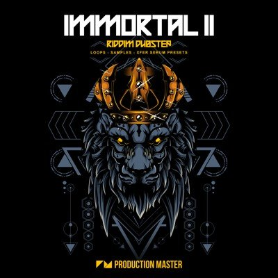 Immortal 2 (Riddim Dubstep WAV Serum Presets)