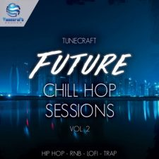 Tunecraft Future Chill Hop Sessions Vol.2