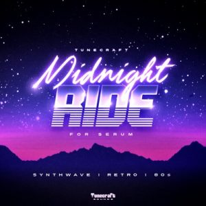 Tunecraft Sounds - Midnight Ride For Serum