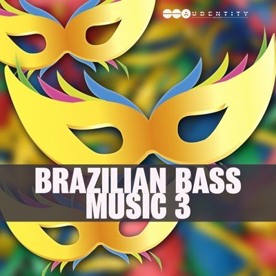 Audentity Recrods - Brazilian Bass Music 3