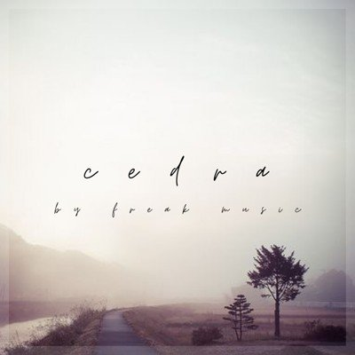 Freak Music - Cedra