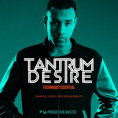 Production Master - Tantrum Desire (Technique Essential)