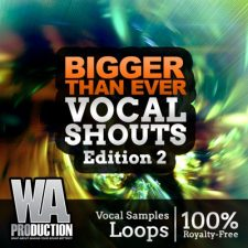 W. A. Production - Bigger Than Ever Vocal Shouts Edition 2