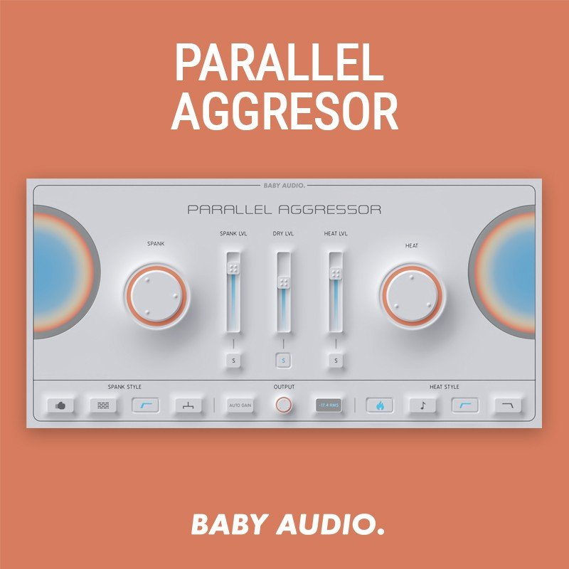 BABY Audio - Parallel Aggressor VST Plugin