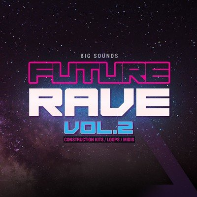 Big Sounds - Future Rave Vol.2