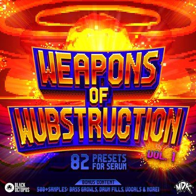 Black Octopus Sound - MDK - Weapons of Wubstruction Volume 1