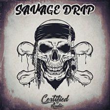 Certified Audio - Savage Drip