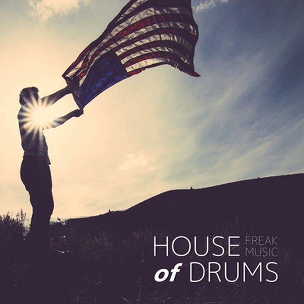 Freak Music - House Of Drums