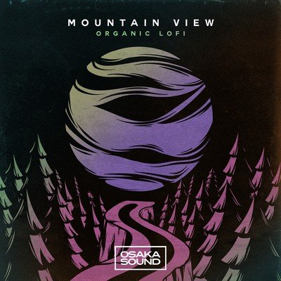 Osaka Sound - Mountain View - Organic Lofi Loops