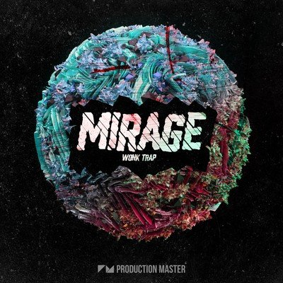 Production Master - Mirage (Wonk Trap Loops)