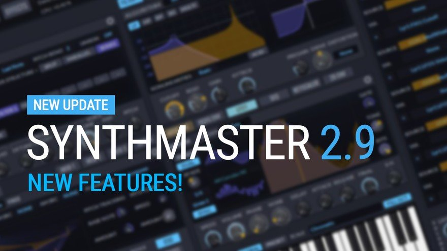 Synthmaster v2.9 New Update Released