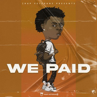 Trap Veterans - We Paid
