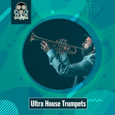 Vandalism - Ultra House Trumpets Loops