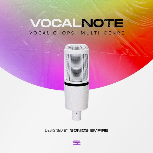 Sonics Empire - Vocal Note Vocal Chops Samples