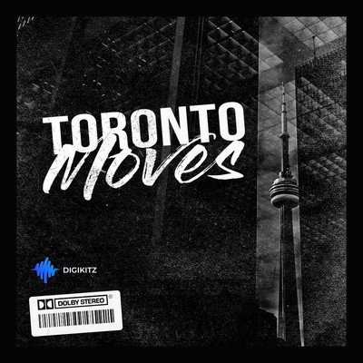 Digikitz - Toronto Moves