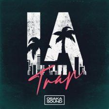 Osaka Sound - LA Trap Loops Pack