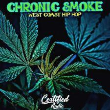 Certified Audio - Chronic Smoke - West Coast Loops