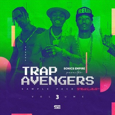 Sonics Empire - Trap Avengers Vol.3