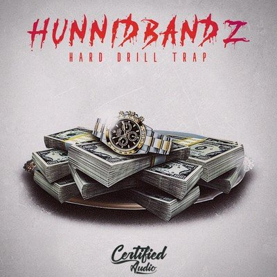 Hunnid Bandz Hard Drill Trap Loops