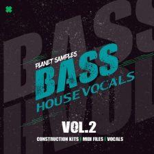 Planet Samples Bass House Vocals Vol.2