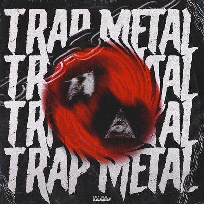 Double Bang Music - Trap Metal (Construction Kits)