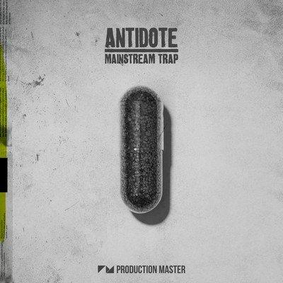 Production Master - Antidote - Mainstream Trap Loops