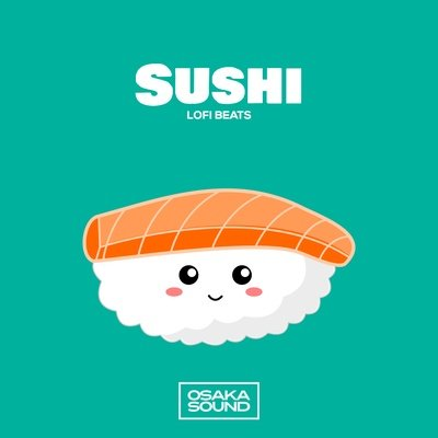 Sushi - Lofi Beats - Lo-Fi Hip-Hop Sample Library