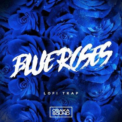 Osaka Sound - Blue Roses - Lofi Trap Loops