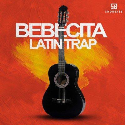 Shobeats - Bebecita Latin Trap Kits