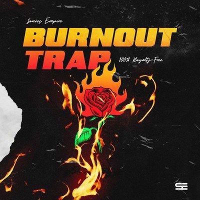 SonicsEmpire - Burnout Trap Loops Pack