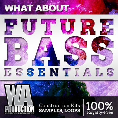 WA Production - Future Bass Essentials