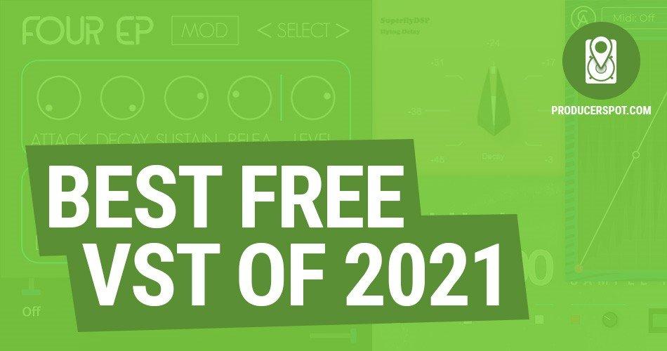 Best Free VST Plugins Of 2021