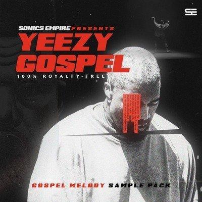 Sonics Empire - Yeezy Gospel Sample Pack
