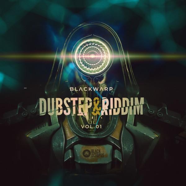 Black Octopus Sound - Blackwarp - Dubstep & Riddim Vol 1