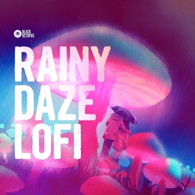 Black Octopus Sound - Rainy Daze Lofi Loops