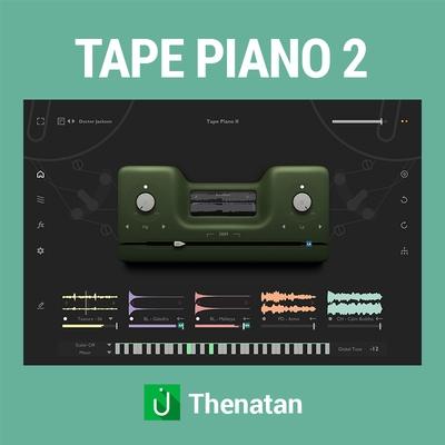 Thenatan - Tape Piano 2 Tapex 2 Lo-Fi VST Plugin