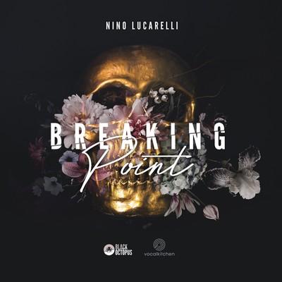 VocalKitchen - Nino Lucarelli - Breaking Point