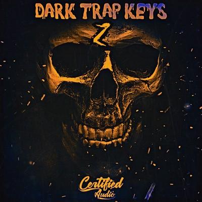 Certified Audio - Dark Trap Keys 2